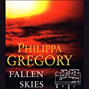 Fallen Skies | [Philippa Gregory]