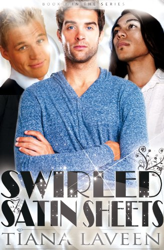 Book: Swirled Satin Sheets I by Tiana Laveen