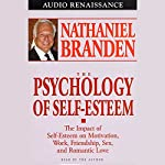 The Psychology of Self-Esteem | Nathaniel Branden