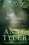 The Beginner's Goodbye by Tyler, Anne [29 January 2013] Anne Tyler