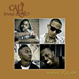 Where You Are (Clean) - CALI SWAG DISTRICT