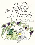 Image of For Faithful Friends