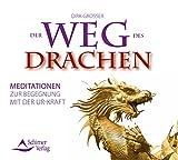 Der Weg des Drachen - Meditationen zur Begegnung mit der Ur-Kraft