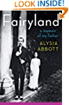 Fairyland: A Memoir of My Father