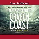 Dragon Coast | Greg van Eekhout