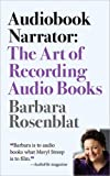 Audiobook Narrator: The Art of Recording Audio Books