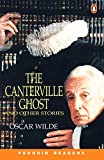 The Canterville Ghost and Other Stories (Penguin Readers, Level 4)