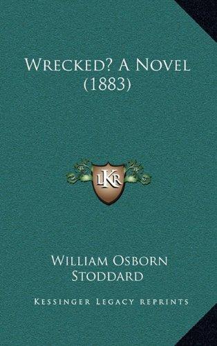 Wrecked? a Novel (1883)