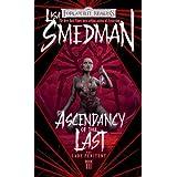 Ascendancy of the Last (The Lady Penitent) (Bk. 3) ~ Lisa Smedman