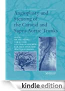 Angioplasty and Stenting of the Carotid and Supra-Aortic Trunks [Edizione Kindle]