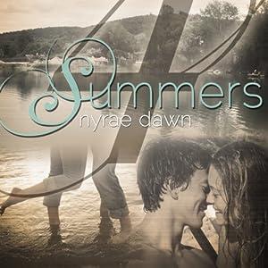 Four Summers | [Nyrae Dawn]