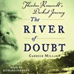 The River of Doubt: Theodore Roosevel...