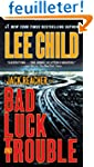 Bad Luck and Trouble: A Jack Reacher...