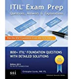 img - for [ Itil V3 Exam Prep Questions, Answers, & Explanations[ ITIL V3 EXAM PREP QUESTIONS, ANSWERS, & EXPLANATIONS ] By Scordo, MR Christopher ( Author )Nov-06-2009 Paperback book / textbook / text book
