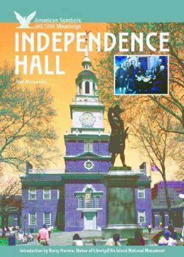 Independence Hall (American Symbols & Their Meanings)