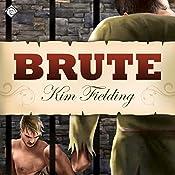 Brute | [Kim Fielding]