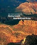 Faszinierende Naturwelt Nordamerika (...