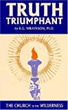 img - for By Benjamin G. Wilkinson Truth Triumphant [Paperback] book / textbook / text book