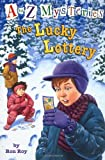 A to Z Mysteries: The Lucky Lottery (A Stepping Stone Book(TM))