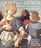 Giotto to Durer: Early Renaissance Painting in the National Gallery (National Gallery London Publications) (0300050828) by Jill Dunkerton