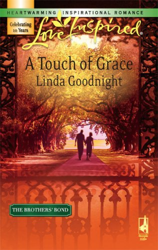 Image of A Touch of Grace (The Brothers' Bond, Book 2) (Love Inspired #390)