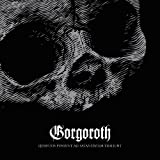 Gorgoroth - Quantos Possunt Ad Satanitatem Trahunt