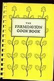 img - for The Farmington Cookbook book / textbook / text book