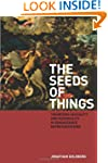 The Seeds of Things: Theorizing Sexua...