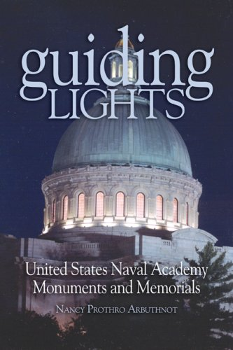 Image of Guiding Lights: United States Naval Academy Monuments and Memorials