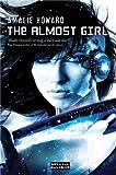 The Almost Girl (Strange Chemistry)