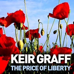 The Price of Liberty | [Keir Graff]