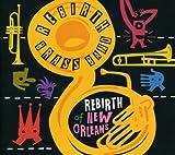 echange, troc Rebirth Brass Band - Rebirth of New Orleans