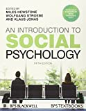 Introduction to Social Psychology (BPS Textbooks in Psychology)