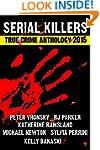 2015 Serial Killers True Crime Anthol...