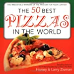 The 50 Best Pizzas in the World: The...