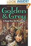 Golden & Grey: A Good Day for Hauntin...