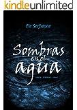Sombras en el agua (UNION - SOMBRAS nº 1) (Spanish Edition)