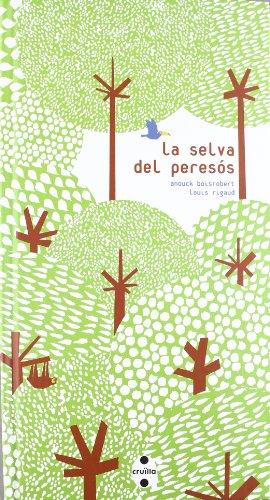 La selva del peresós