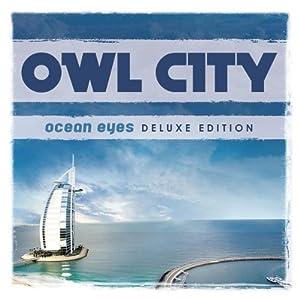 Owl+city+ocean+eyes+deluxe