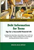 Debt Information for Teens Debt Information for Teens