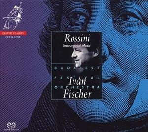 ROSSINI. Instrumental Music. Budapest/Fischer (SACD)