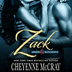 Zack: Armed and Dangerous, Book 1 | Cheyenne McCray