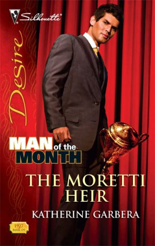 Image of The Moretti Heir (Silhouette Desire)
