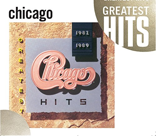 Chicago - Greatest Hits 1982-1989 (Gh) - Zortam Music
