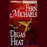 Vegas Heat: Vegas, Book 2 (       UNABRIDGED) by Fern Michaels Narrated by Laural Merlington