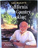 Lee Bailey's California Country Wine Cooking