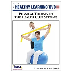 Physical Therapy in the Health Club Setting