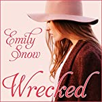 Wrecked | Emily Snow