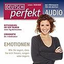 Deutsch perfekt Audio - Emotionen. 12/2012 Hörbuch von  div. Gesprochen von:  div.