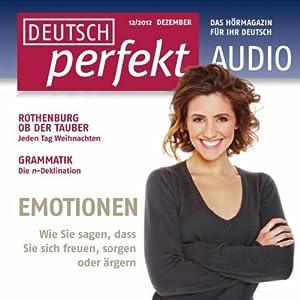 Deutsch perfekt Audio - Emotionen. 12/2012 Hörbuch